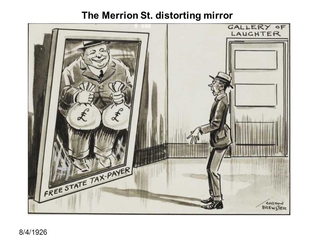 The Merrion St. distorting mirror 8/4/1926