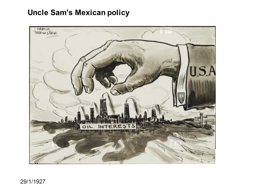 Uncle Sam s Mexican policy 29/1/1927