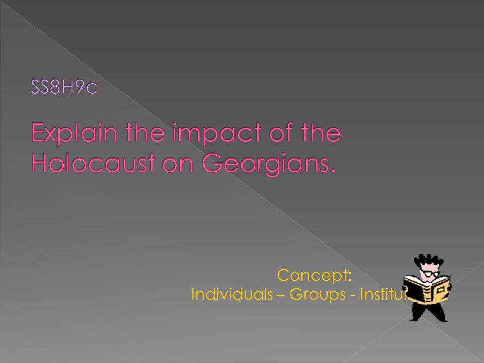 WHAT IS THE IMPACT OF THE HOLOCAUST ON GEORGIANS?