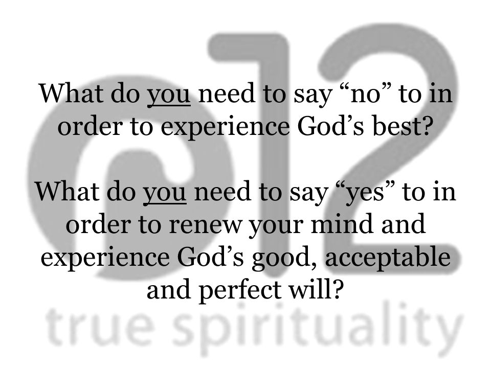 What do you need to say no to in order to experience God's best.