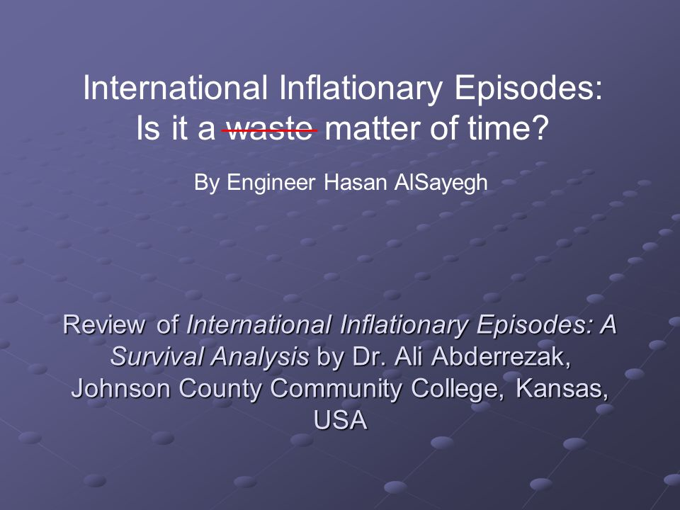 Review of International Inflationary Episodes: A Survival Analysis by Dr.