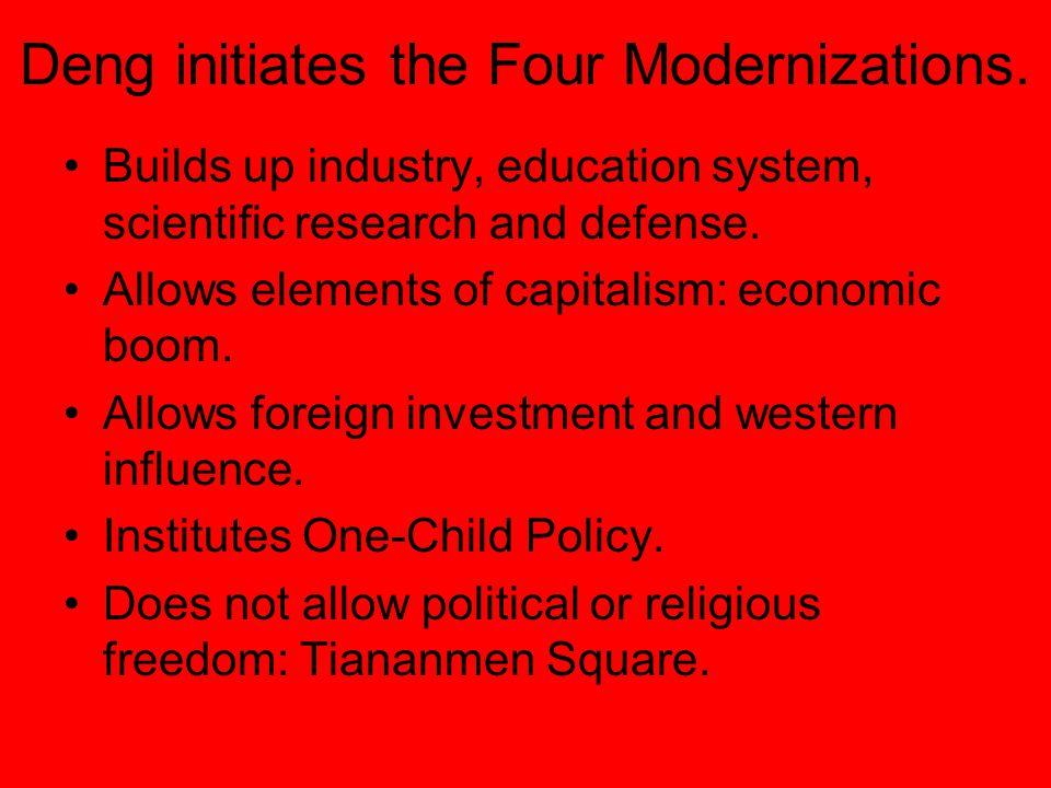 Deng initiates the Four Modernizations.