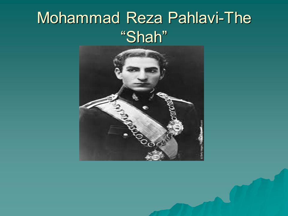 Mohammad Reza Pahlavi-The Shah