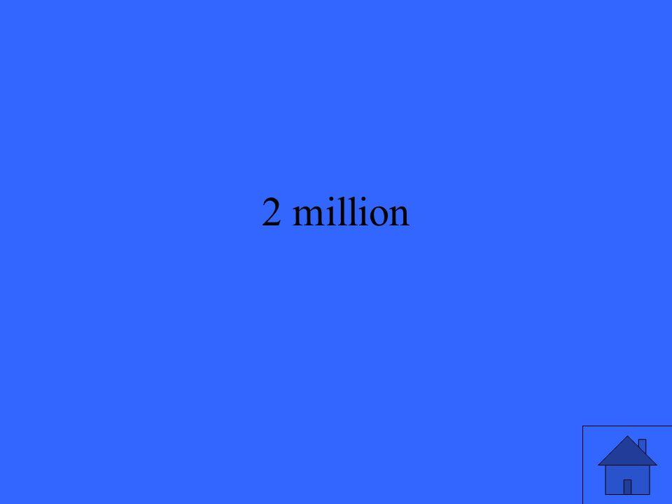 2 million