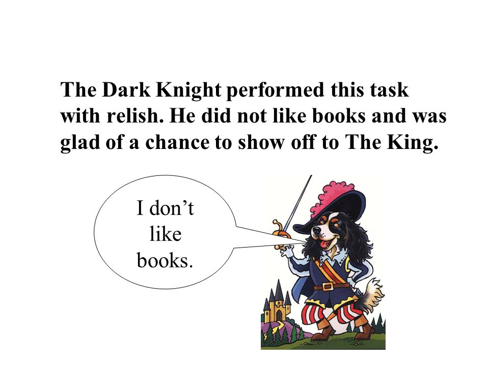 The Dark Knight performed this task with relish.