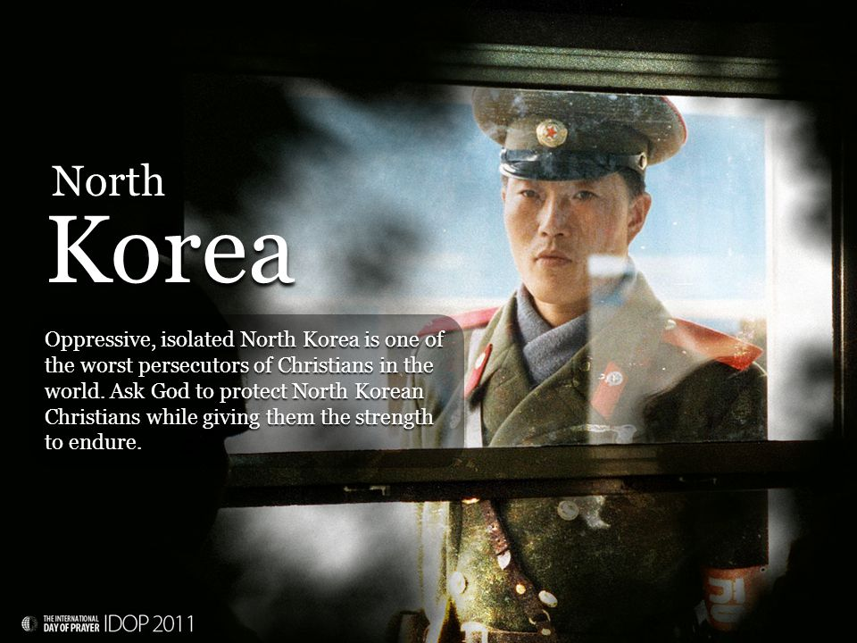 Oppressive, isolated North Korea is one of the worst persecutors of Christians in the world.