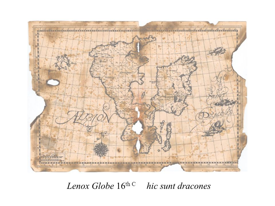 Lenox Globe 16 th C hic sunt dracones