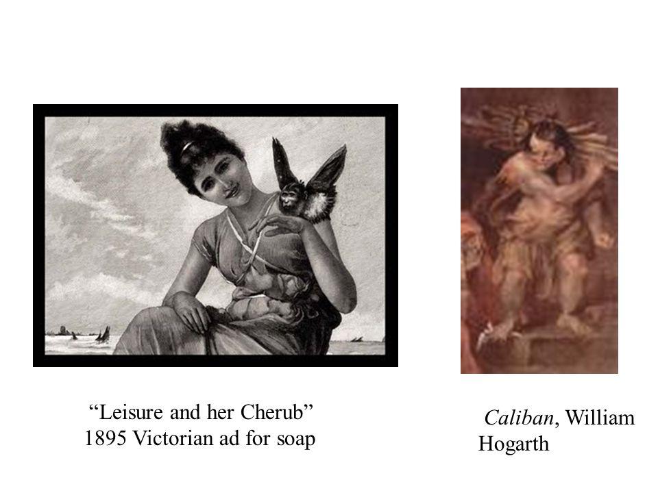 Leisure and her Cherub 1895 Victorian ad for soap Caliban, William Hogarth