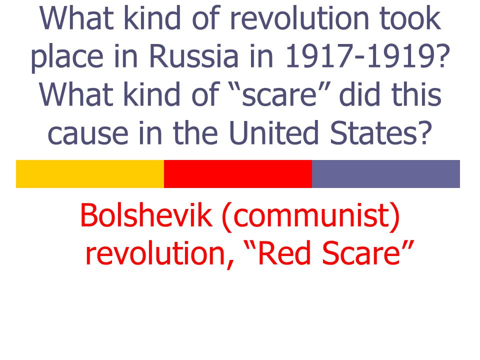 What kind of revolution took place in Russia in 1917-1919.