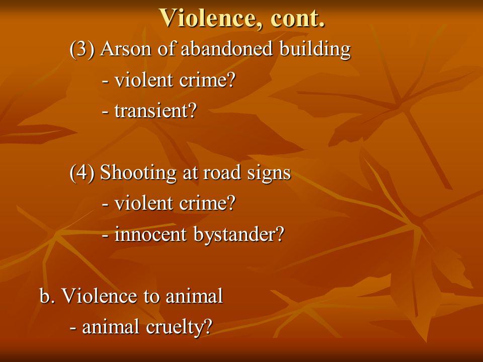 Violence, cont.c.