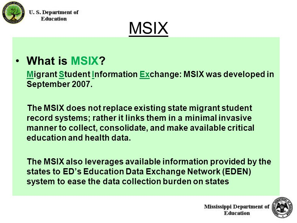 16 MSIX What is MSIX. Migrant Student Information Exchange: MSIX was developed in September 2007.