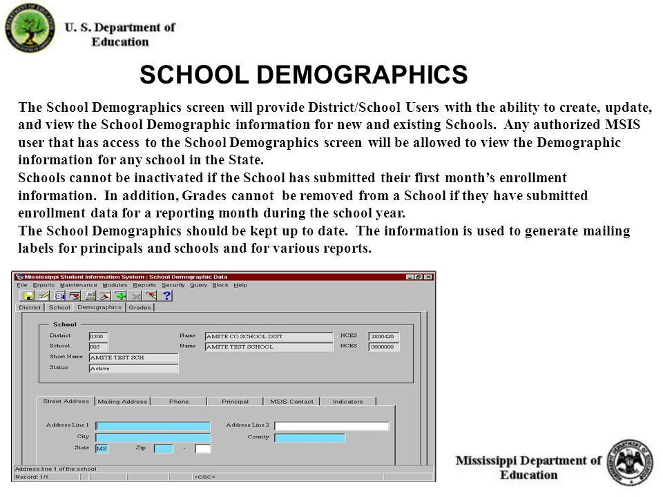 19 The School Demographics screen will provide District/School Users with the ability to create, update, and view the School Demographic information for new and existing Schools.