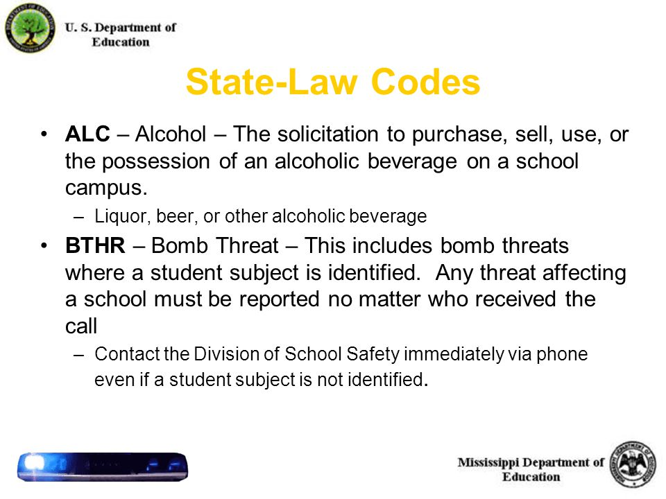 39 State-Law Codes ALC – Alcohol – The solicitation to purchase, sell, use, or the possession of an alcoholic beverage on a school campus.