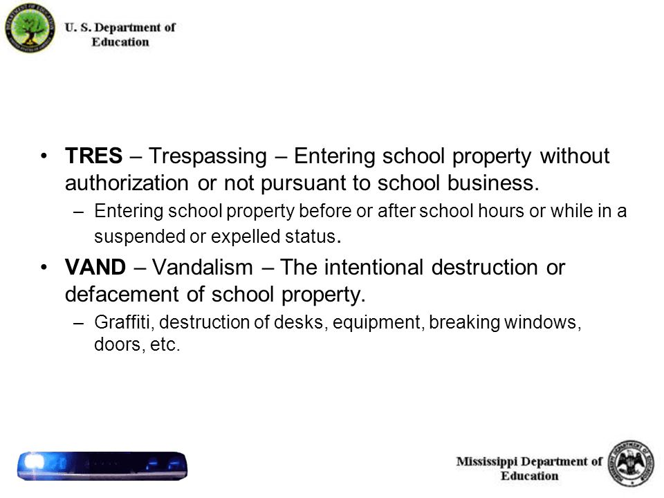 42 TRES – Trespassing – Entering school property without authorization or not pursuant to school business.