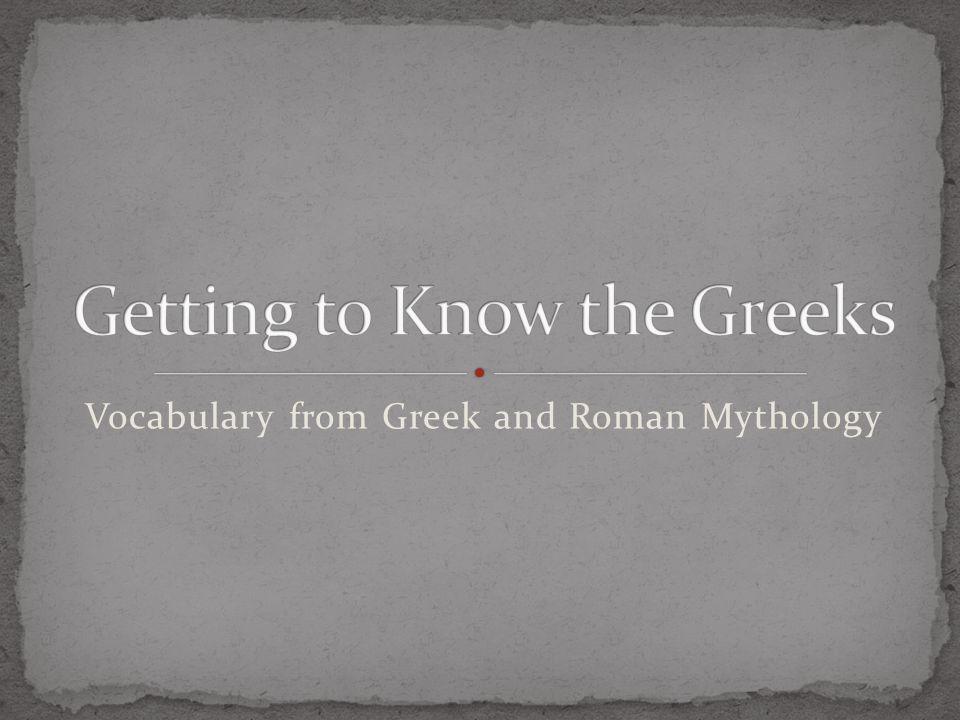 Vocabulary from Greek and Roman Mythology