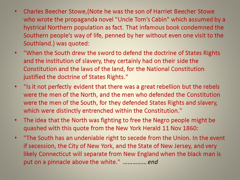 Charles Beecher Stowe,(Note he was the son of Harriet Beecher Stowe who wrote the propaganda novel