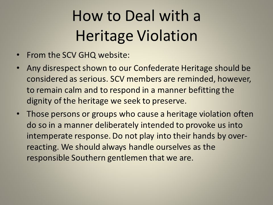 Example of Attack on Confederate Heritage Another Confederate Smackdown, by John Scalzi I have to say that while I understand, to a degree at least, people's fascination with the Civil War, I've never understood the romanticization of the Confederacy.