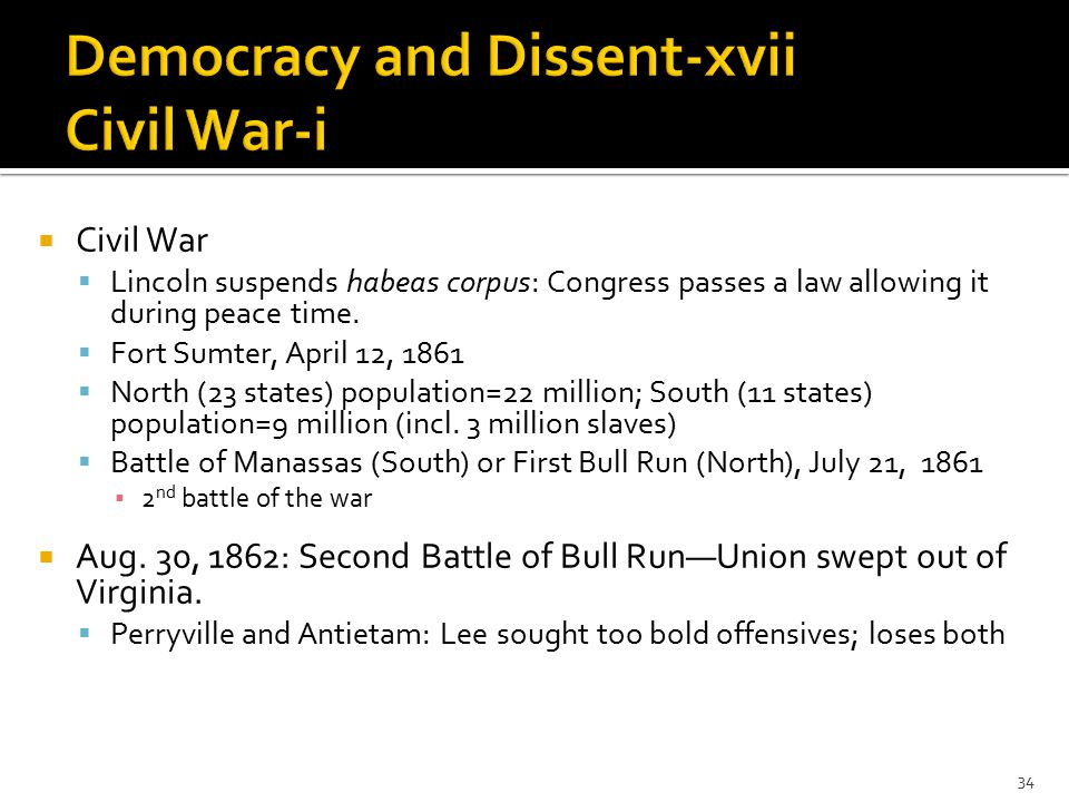  Civil War  Lincoln suspends habeas corpus: Congress passes a law allowing it during peace time.