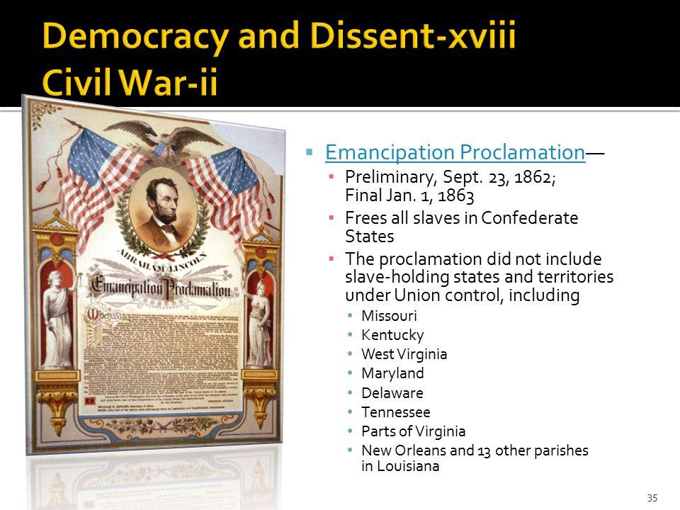  Emancipation Proclamation— Emancipation Proclamation ▪ Preliminary, Sept.