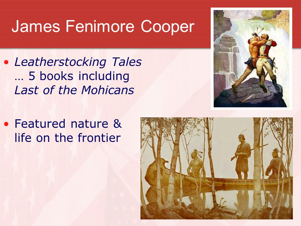 James Fenimore Cooper Leatherstocking Tales … 5 books including Last of the Mohicans Featured nature & life on the frontier