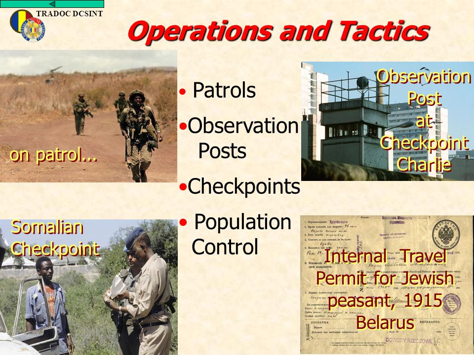 TRADOC DCSINT Patrols Observation Posts Checkpoints Population Control Operations and Tactics Somalian Checkpoint on patrol... Observation Post at Che