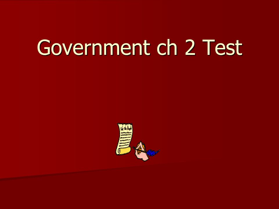 Government ch 2 Test