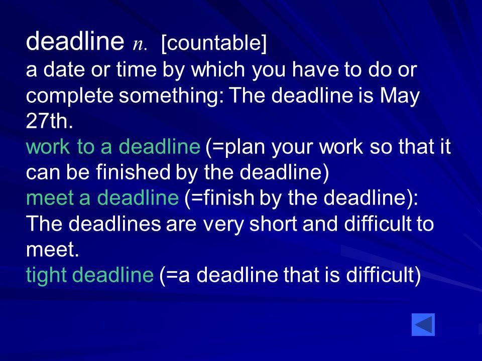 deadline n.