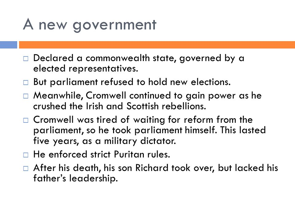 A new government  Declared a commonwealth state, governed by a elected representatives.