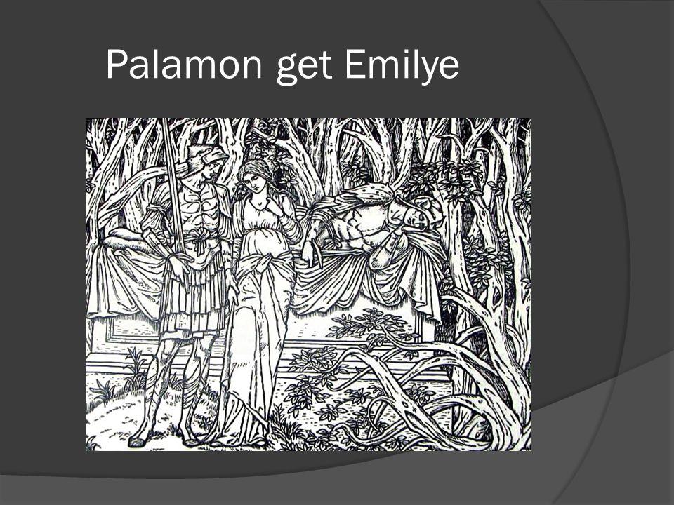 Palamon get Emilye
