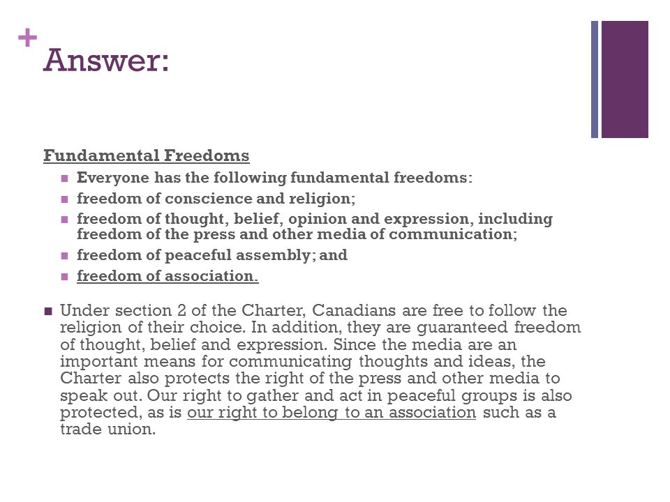 + #3: Section 2 (a) of the Charter gives freedom of religion to everyone.