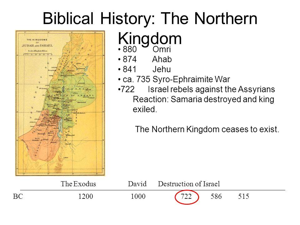 The ExodusDavid BC12001000586722515 880 Omri 874 Ahab 841 Jehu ca.