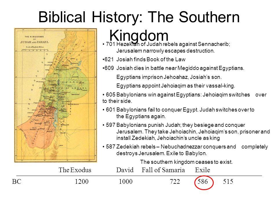 The ExodusDavid BC12001000586722515 Exile 701 Hezekiah of Judah rebels against Sennacherib; Jerusalem narrowly escapes destruction.