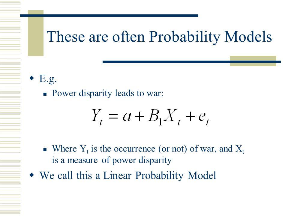 Probit estimates  Again, maximum likelihood estimation  Again, a Pseudo R2  Again, a LR ratio with k degrees of freedom