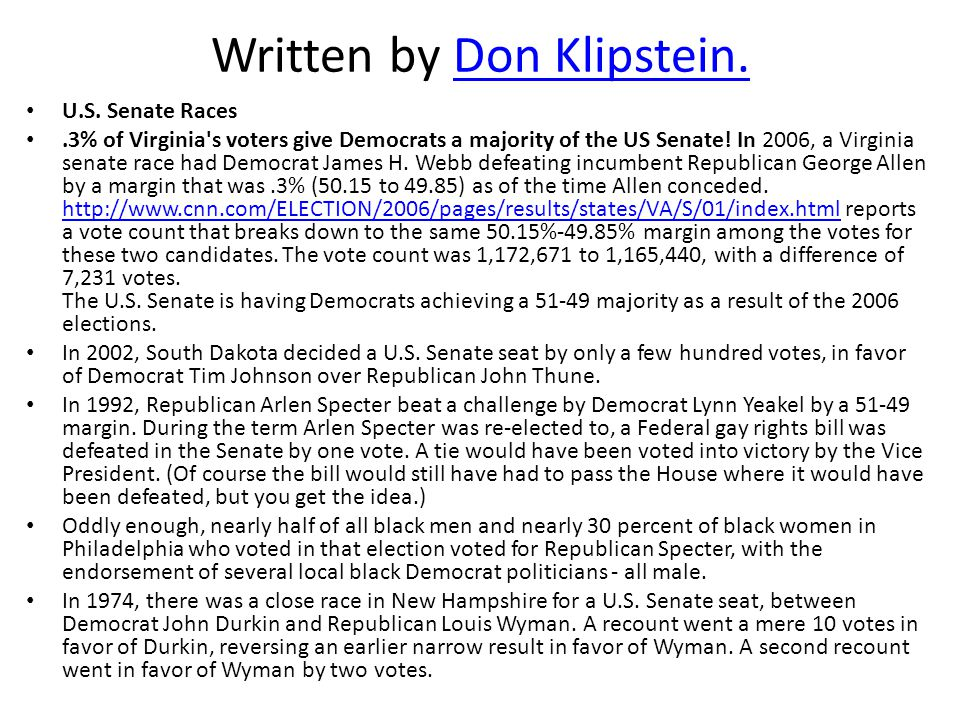 U.S. Senate Races.3% of Virginia s voters give Democrats a majority of the US Senate.