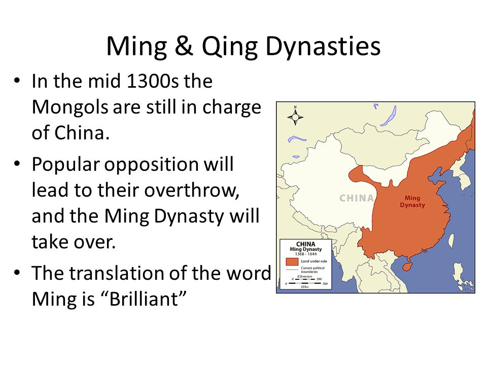 Ming & Qing Dynasties In the mid 1300s the Mongols are still in charge of China.