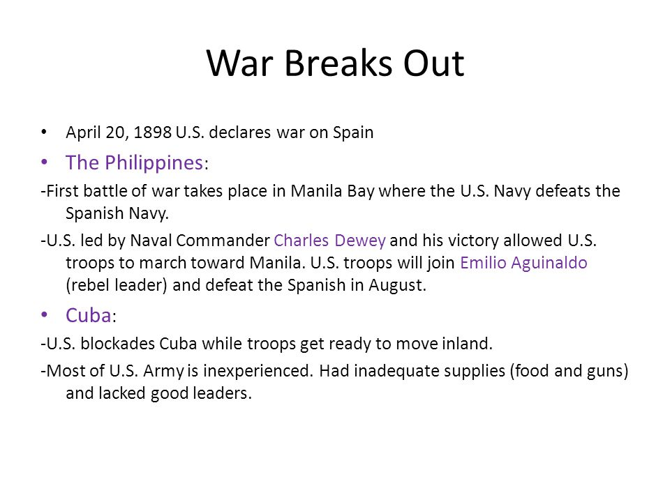 War Breaks Out April 20, 1898 U.S.