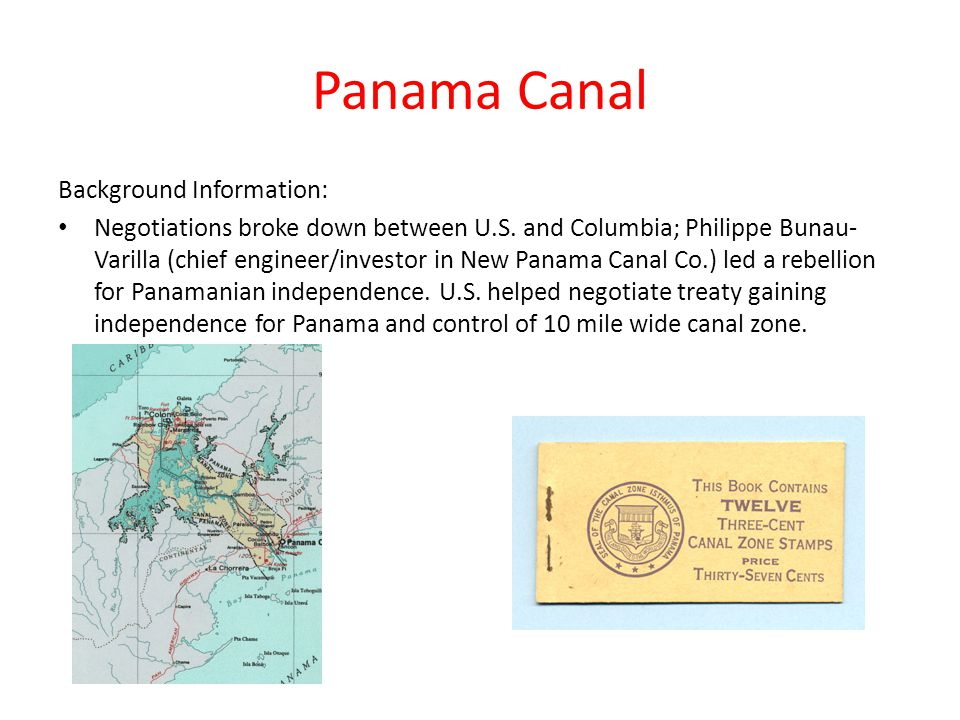 Panama Canal Background Information: Negotiations broke down between U.S.