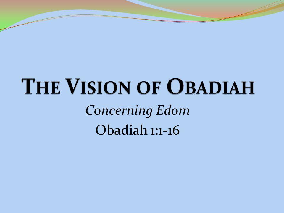 Concerning Edom Obadiah 1:1-16