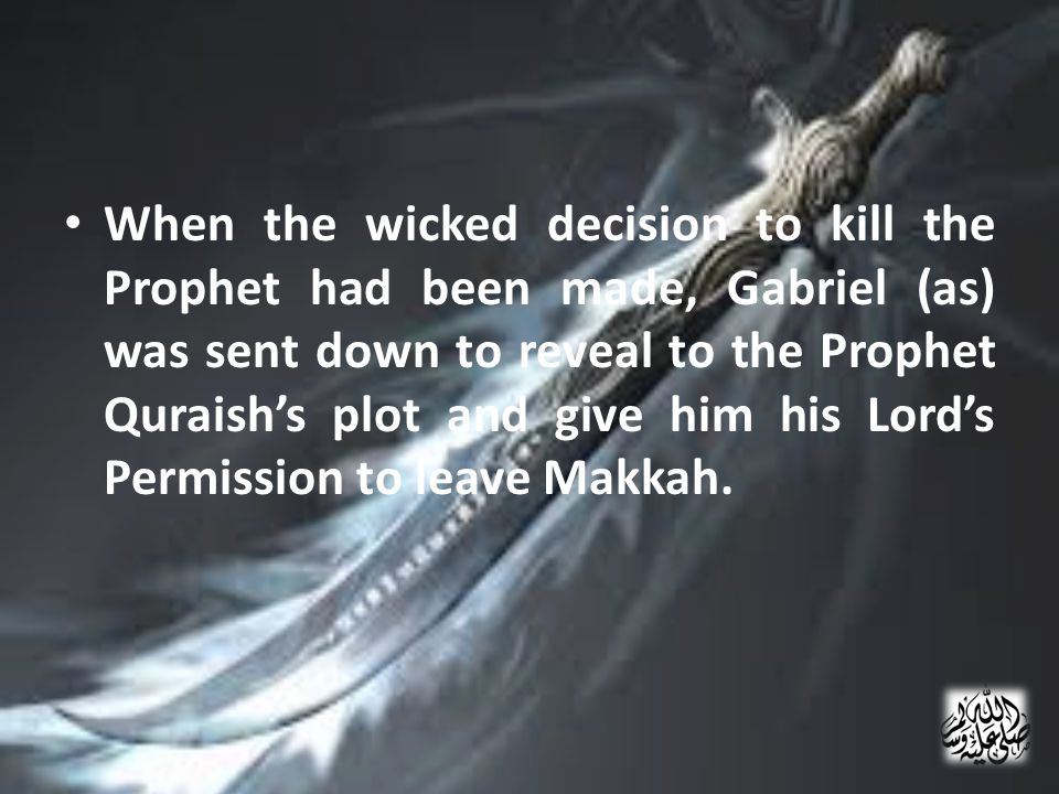 Abu Bakr [R] carried him up the mountain to a cave called Cave Thawr.