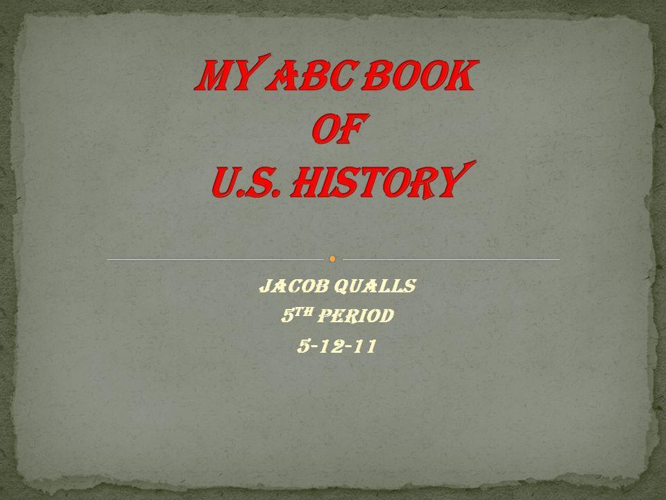 Jacob Qualls 5 th period 5-12-11