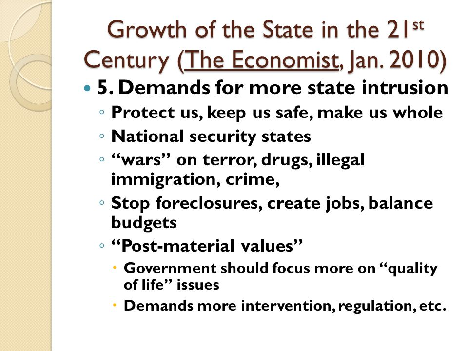 Growth of the State in the 21 st Century (The Economist, Jan.