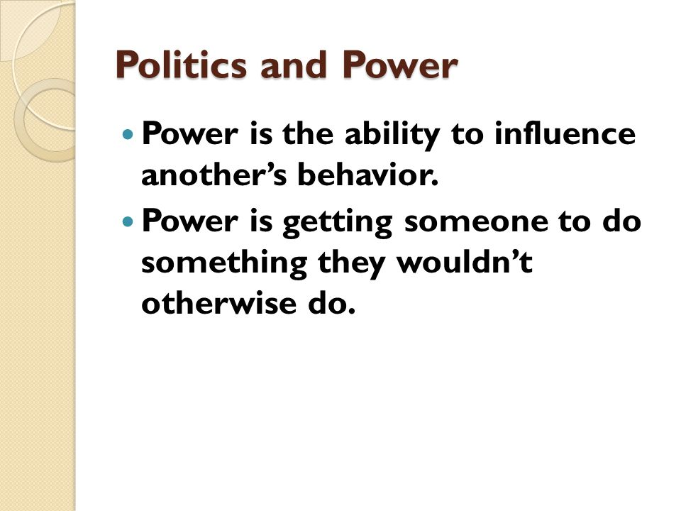 What Is Politics. (Powell) Politics is authoritative.