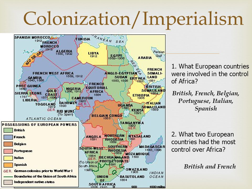  Colonization/Imperialism 1.What European countries were involved in the control of Africa.