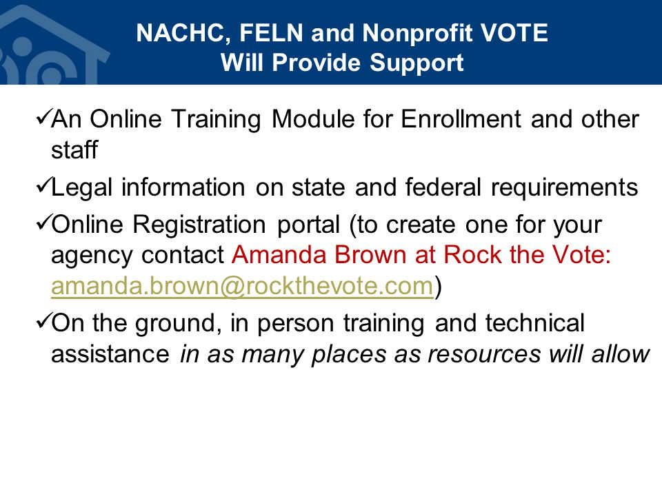NACHC, FELN and Nonprofit VOTE Will Provide Support An Online Training Module for Enrollment and other staff Legal information on state and federal re