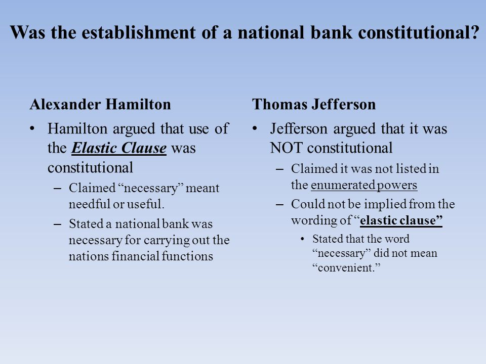 Was the establishment of a national bank constitutional.