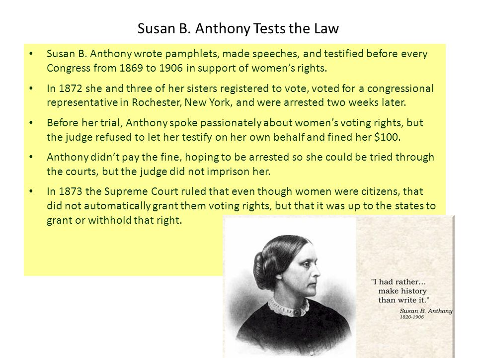 Susan B. Anthony Tests the Law Susan B.