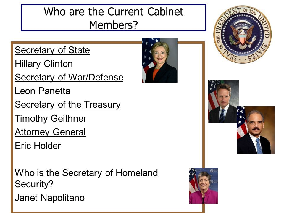 Who are the Current Cabinet Members.