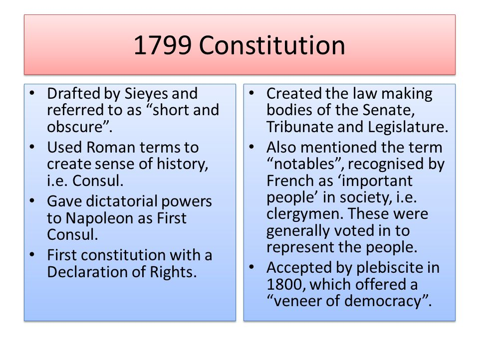 1799 Constitution Drafted by Sieyes and referred to as short and obscure .