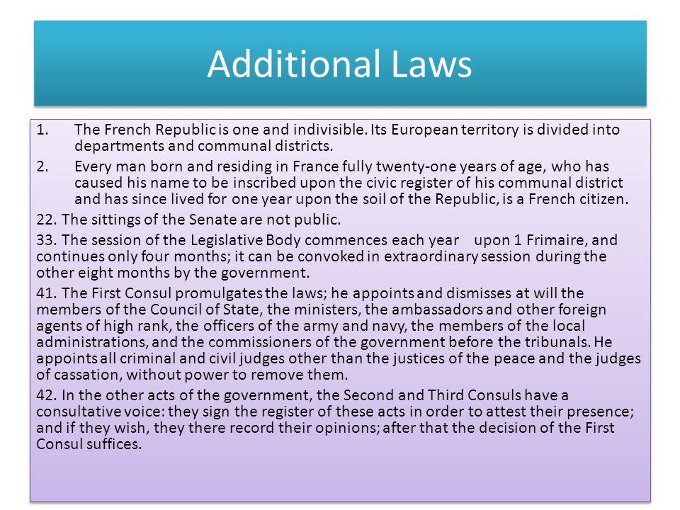 Additional Laws 1.The French Republic is one and indivisible.