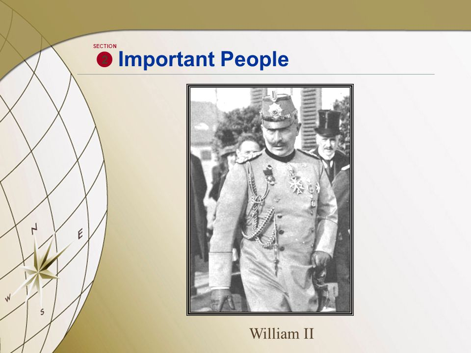 William II 2 SECTION Important People